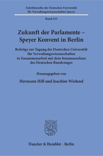Cover: Zukunft der Parlamente – Speyer Konvent in Berlin