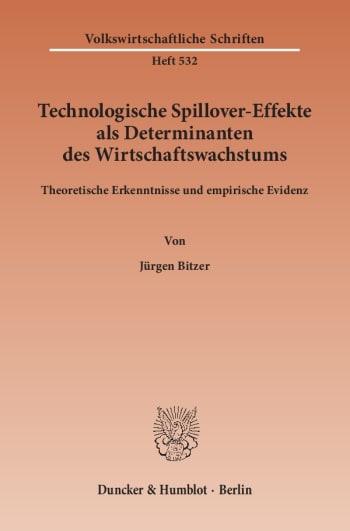Cover: Technologische Spillover-Effekte als Determinanten des Wirtschaftswachstums
