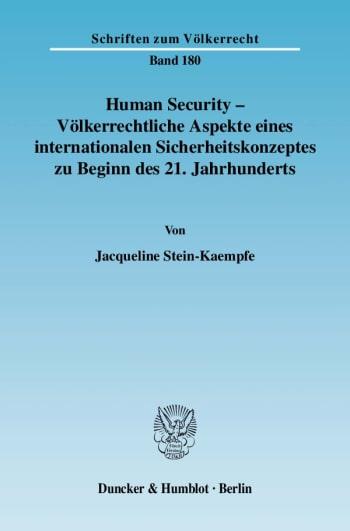 Cover: Human Security - Völkerrechtliche Aspekte eines internationalen Sicherheitskonzeptes zu Beginn des 21. Jahrhunderts