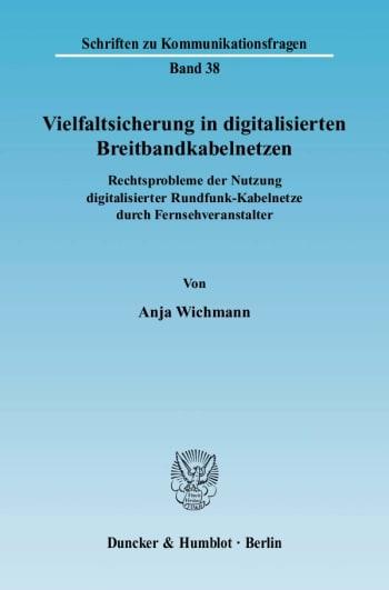 Cover: Vielfaltsicherung in digitalisierten Breitbandkabelnetzen