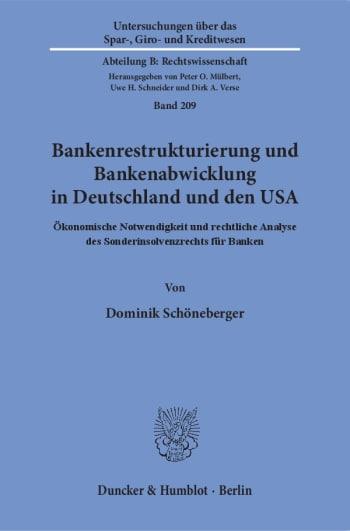 Cover: Bankenrestrukturierung und Bankenabwicklung in Deutschland und den USA