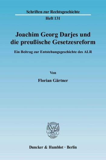 Cover: Joachim Georg Darjes und die preußische Gesetzesreform