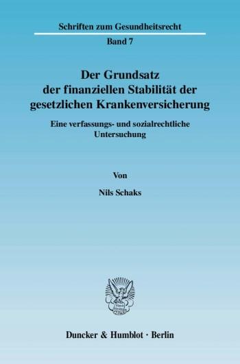 Cover: Der Grundsatz der finanziellen Stabilität der gesetzlichen Krankenversicherung