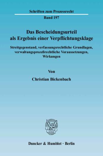 Cover: Das Bescheidungsurteil als Ergebnis einer Verpflichtungsklage