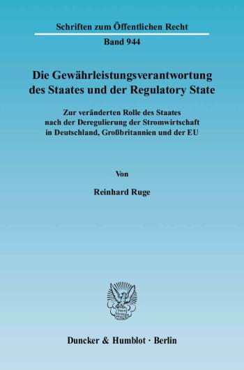 Cover: Die Gewährleistungsverantwortung des Staates und der Regulatory State