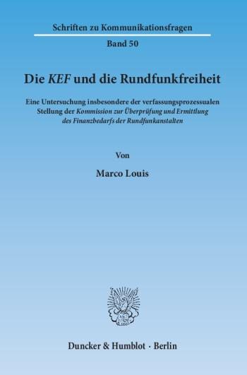 Cover: Die KEF und die Rundfunkfreiheit