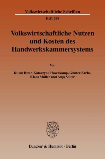 Cover: Volkswirtschaftliche Nutzen und Kosten des Handwerkskammersystems