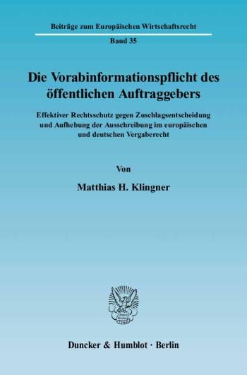 Cover: Die Vorabinformationspflicht des öffentlichen Auftraggebers