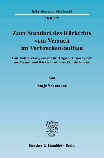 Cover: Zum Standort des Rücktritts vom Versuch im Verbrechensaufbau