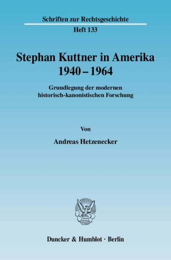 Cover: Stephan Kuttner in Amerika 1940–1964