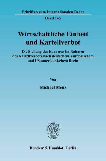 Cover: Wirtschaftliche Einheit und Kartellverbot