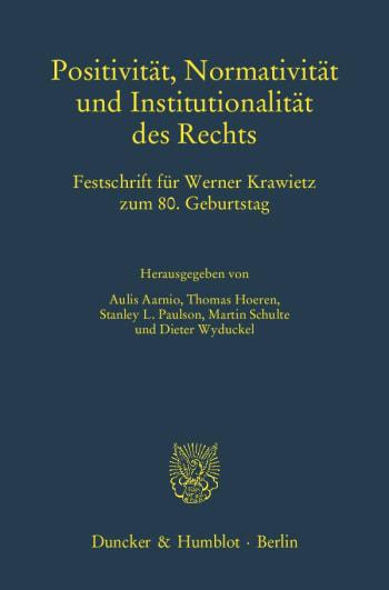 Cover: Positivität, Normativität und Institutionalität des Rechts