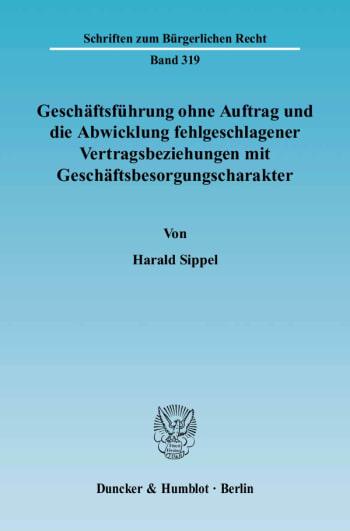 Cover: Geschäftsführung ohne Auftrag und die Abwicklung fehlgeschlagener Vertragsbeziehungen mit Geschäftsbesorgungscharakter