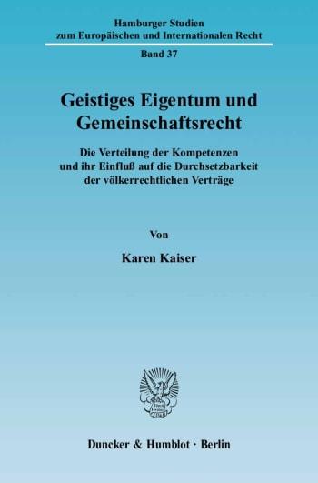 Cover: Geistiges Eigentum und Gemeinschaftsrecht