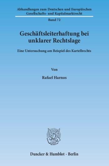 Cover: Geschäftsleiterhaftung bei unklarer Rechtslage