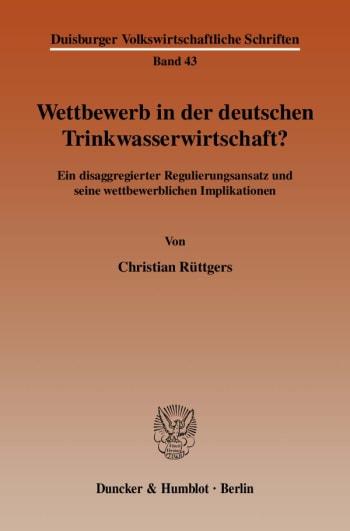 Cover: Wettbewerb in der deutschen Trinkwasserwirtschaft?