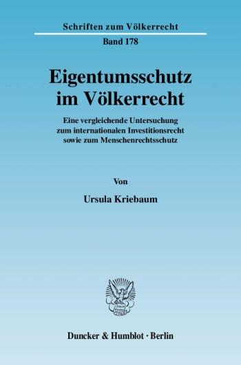 Cover: Eigentumsschutz im Völkerrecht