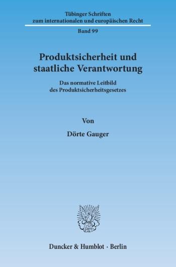Cover: Produktsicherheit und staatliche Verantwortung