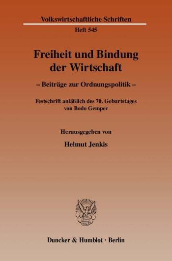 Cover: Freiheit und Bindung der Wirtschaft