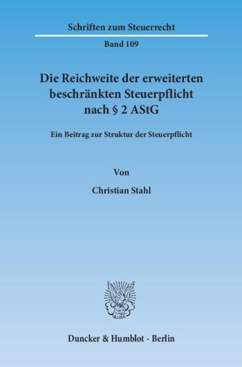 Cover: Die Reichweite der erweiterten beschränkten Steuerpflicht nach § 2 AStG