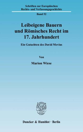 Cover: Leibeigene Bauern und Römisches Recht im 17. Jahrhundert