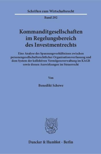 Cover: Kommanditgesellschaften im Regelungsbereich des Investmentrechts