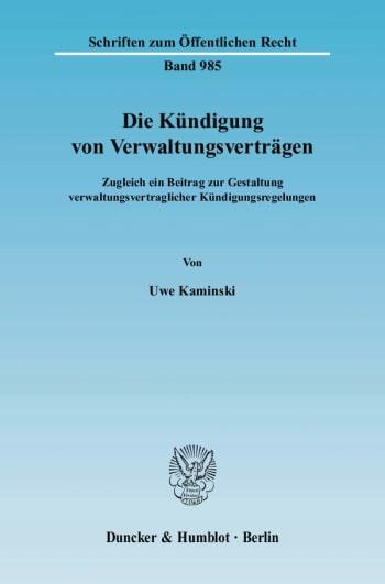Cover: Die Kündigung von Verwaltungsverträgen