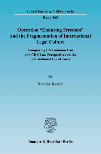 "Cover: Operation ""Enduring Freedom"" and the Fragmentation of International Legal Culture"
