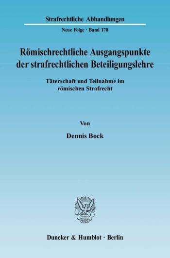 Cover: Römischrechtliche Ausgangspunkte der strafrechtlichen Beteiligungslehre