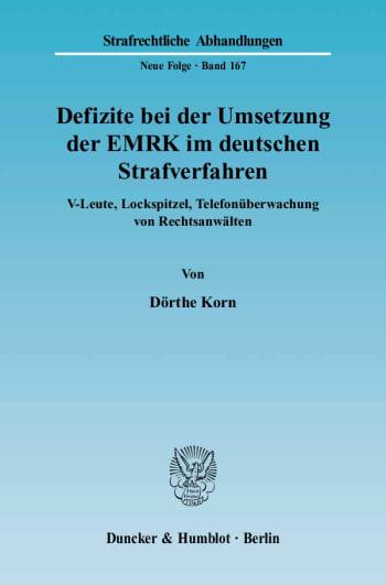 Cover: Defizite bei der Umsetzung der EMRK im deutschen Strafverfahren