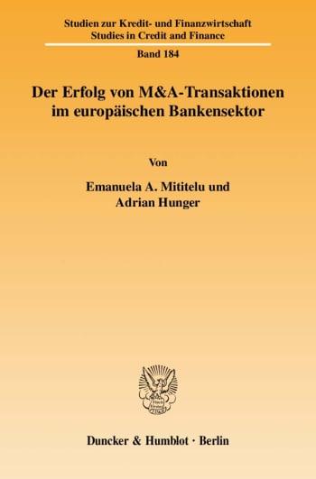 Cover: Der Erfolg von M&A-Transaktionen im europäischen Bankensektor