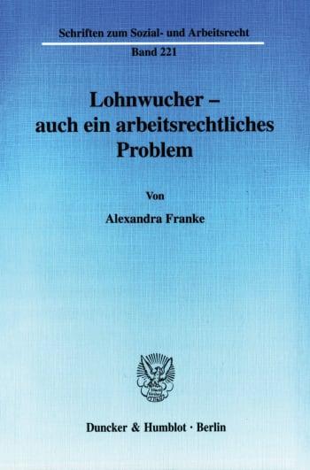 Cover: Lohnwucher - auch ein arbeitsrechtliches Problem