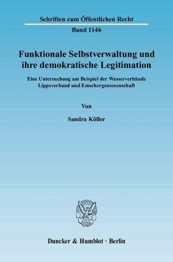 Cover: Funktionale Selbstverwaltung und ihre demokratische Legitimation