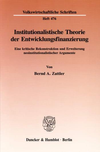 Cover: Institutionalistische Theorie der Entwicklungsfinanzierung
