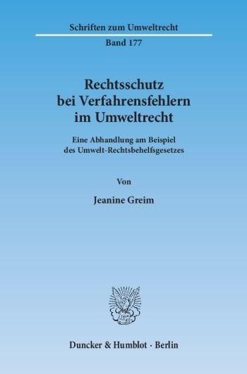 Cover: Rechtsschutz bei Verfahrensfehlern im Umweltrecht