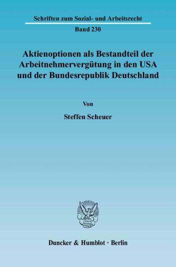 Cover: Aktienoptionen als Bestandteil der Arbeitnehmervergütung in den USA und der Bundesrepublik Deutschland