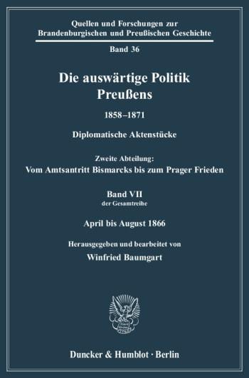 Cover: Die auswärtige Politik Preußens 1858–1871