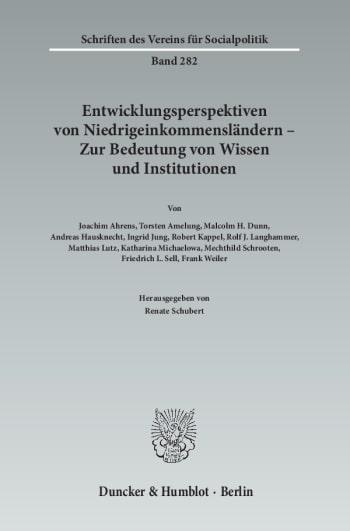 Cover: Entwicklungsperspektiven von Niedrigeinkommensländern - Zur Bedeutung von Wissen und Institutionen