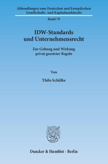 Cover: IDW-Standards und Unternehmensrecht