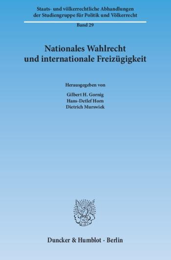 Cover: Nationales Wahlrecht und internationale Freizügigkeit