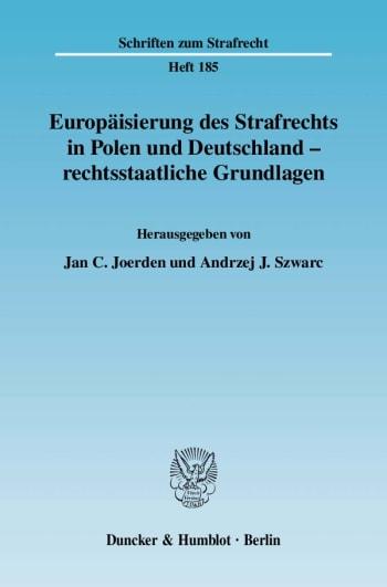 Cover: Europäisierung des Strafrechts in Polen und Deutschland - rechtsstaatliche Grundlagen