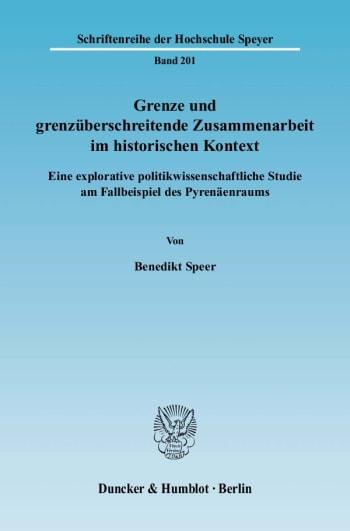 Cover: Grenze und grenzüberschreitende Zusammenarbeit im historischen Kontext