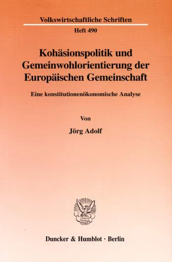 Cover: Kohäsionspolitik und Gemeinwohlorientierung der Europäischen Gemeinschaft