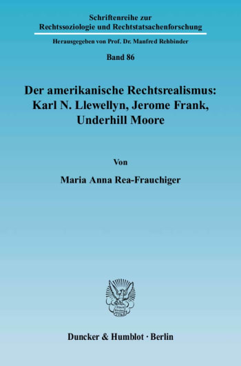 Cover: Der amerikanische Rechtsrealismus: Karl N. Llewellyn, Jerome Frank, Underhill Moore