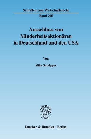 Cover: Ausschluss von Minderheitsaktionären in Deutschland und den USA