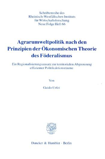 Cover: Agrarumweltpolitik nach den Prinzipien der Ökonomischen Theorie des Föderalismus