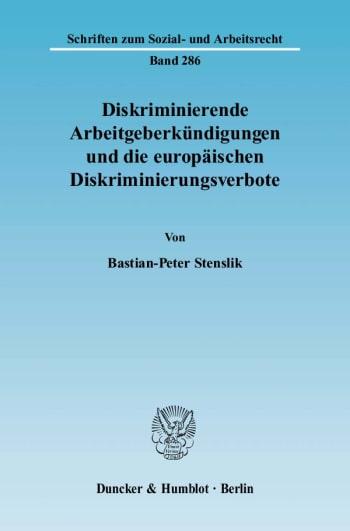 Cover: Diskriminierende Arbeitgeberkündigungen und die europäischen Diskriminierungsverbote