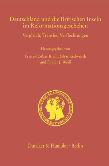 Cover: Deutschland und die Britischen Inseln im Reformationsgeschehen