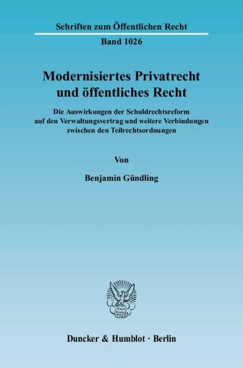 Cover: Modernisiertes Privatrecht und öffentliches Recht