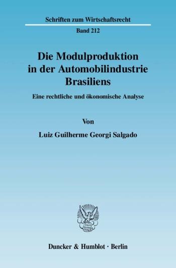 Cover: Die Modulproduktion in der Automobilindustrie Brasiliens